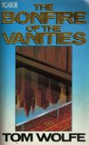 The Bonfire of the Vanities Tom Wolfe