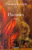 Flammes / Christian Laborde