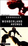 Wonderland avenue / Michael Connelly ; trad. de l'américain par Robert Pépin