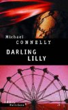Darling Lilly Michaël Connelly trad. de l'américain par Robert Pépin