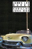 Cadillac juke-box James Lee Burke trad. de l'anglais, Etats-Unis, par Freddy Michalski