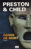 Danse de mort Douglas Preston & Lincoln Child traduit de l'américain par Sebastian Danchin