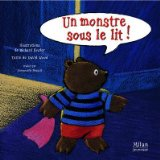 Un monstre sous le lit ! illustrations de Richard Fowler texte de David Wood traduit par Emmanuelle Pingault