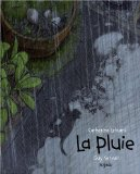 La pluie Catherine Leblanc [illustrations de] Guy Servais