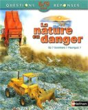 La nature en danger [Sean Callery] [adaptation de Marie-Claire Vitale]