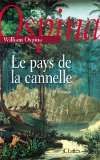 Le pays de la cannelle roman William Ospina traduction de l'espagnol (Colombie) par Claude Bleton