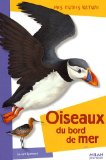 Oiseaux du bord de mer Laurent Spanneut illustrations de Jean Grosson, Laurence Bar et Amandine Labarre