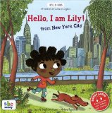 Hello, I am Lily ! from New York City Jaco & Stéphane Husar ill., Mylène Rigaudie