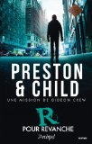 R pour revanche Douglas Preston, Lincoln Child trad. Sebastian Danchin