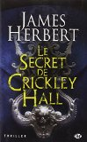 Le secret de Crickley Hall James Herbert traduit de l'anglais (Grande-Bretagne) par Émilie Gourdet
