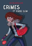 Crimes et jeans slim Luc Blanvillain