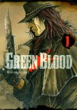 Green Blood Tome 1 Masasumi Kakizaki trad. David Le Quéré