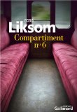 Compartiment nʿ6 Rosa Liksom