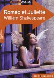Roméo et Juliette William Shakespeare traduction par Jean-Michel Déprats dossier par Virginie Manouquian,...