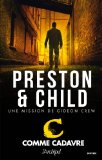 C comme cadavre Douglas Preston, Lincoln Child trad. Sebastian Danchin