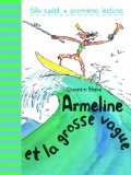 Armeline et la grosse vague Quentin Blake [traduction de Marie Saint-Dizier]