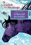 Cheval invisible Sharon Siamon illustrations de Stéphanie Hans traduction Ariane Bataille