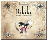 Rikiki, terrible pirate des mers Marianne Barcilon