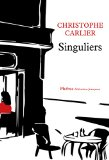 Singuliers Christophe Carlier