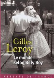 Le monde selon Billy Boy Gilles Leroy