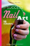 Success nail art Stéphanie Bruneau