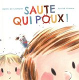 Saute qui poux ! Agnès de Lestrade [illustrations], Annick Masson