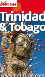 Trinidad & Tobago [Dominique Auzias et Jean-Paul Labourdette]