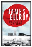 Perfidia James Ellroy trad. Jean-Paul Gratias