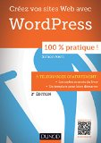 Sites web avec WordPress 100 % pratique ! Simon Kern,...