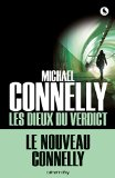 Les dieux du verdict Michael Connelly trad. Robert Pépin