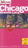 Chicago, Grands lacs [Dominique Auzias & Jean-Paul Labourdette]