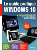 Le guide pratique Windows 10 Fabrice Neuman