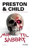 Mortel Sabbat Douglas Preston, Lincoln Child trad. Sebastian Danchin