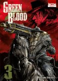 Green blood Tome 3 Masasumi Kakizaki