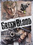 Green blood Tome 2 Masasumi Kakizaki