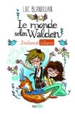 Le monde selon Walden 8 millions de followers Luc Blanvillain