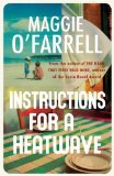 Instructions for a Heatwave Maggie O'Farrell