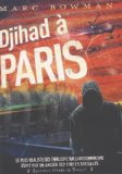 Djihad à Paris Marc Bowman