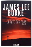 La fête des fous James Lee Burke trad. Christophe Mercier