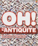 Oh ! L'Antiquité [Joe Fullman]