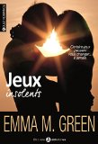 Jeux insolents Emma M. Green