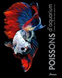 Poissons d'aquarium [photographies de] Geoff Rogers [texte de] Nick Fletcher