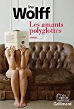 Les amants polyglottes Lina Wolff trad. Anna Gibson