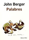 Palabres John Berger trad. Olivier Cohen, Clément Ribes