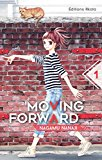 Moving forward 01 Nagamu Nanaji