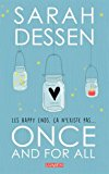 Once and for all Sarah Dessen traduit de l'anglais (États-Unis) par Sofia Tabia et Diane Durocher