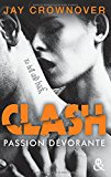 Passion dévorante Jay Crownover trad. Laura Bourgeois