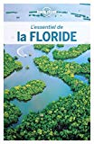 L'essentiel de la Floride Adam Karlin, Kate Armstrong, Ashley Harrell, Regis St Louis