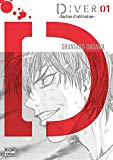 Diver section d'infiltration 1 Shuntaro Ohsawa traduction & adaptation Anne-Sophie Thévenon