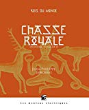 Chasse royale : deuxième branche, 02 Jean-Philippe Jaworski